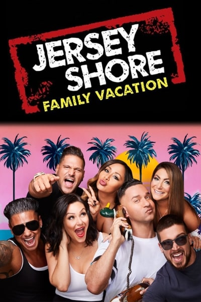 Jersey Shore Family Vacation Season 3 Watch Here For Free And Without Registration